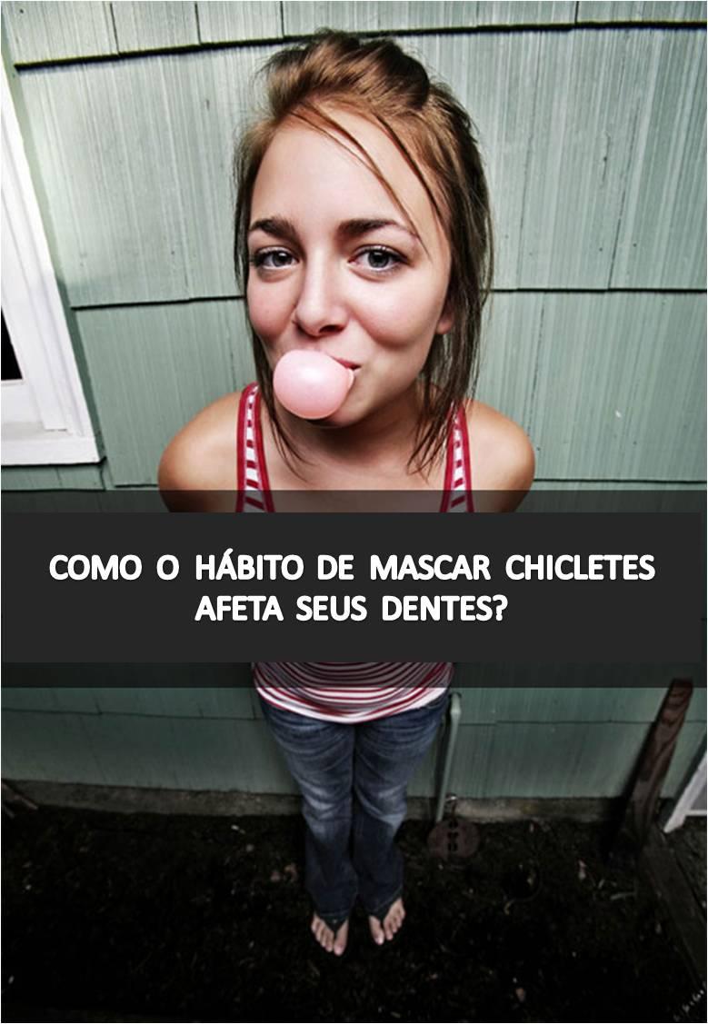 chiclete e dentes